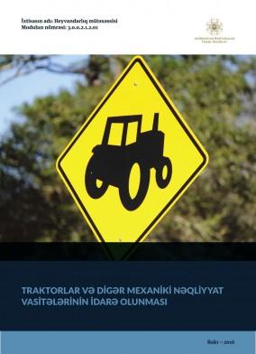 Traktorların və digər mexaniki nəqliyyat vasitələrinin idarə edilməsi