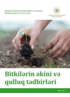 Bitkilərin əkini və qulluq tədbirləri