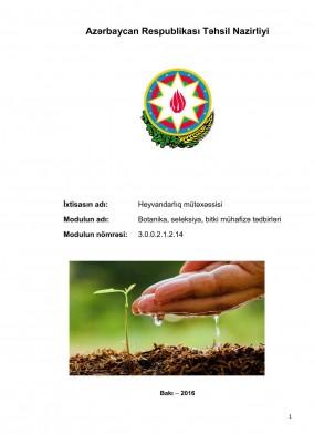 Botanika, seleksiya, bitki mühafizə tədbirləri