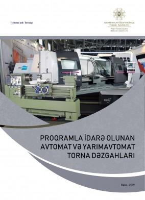 Proqramla idarə olunan avtomat və yarımavtomat torna dəzgahları